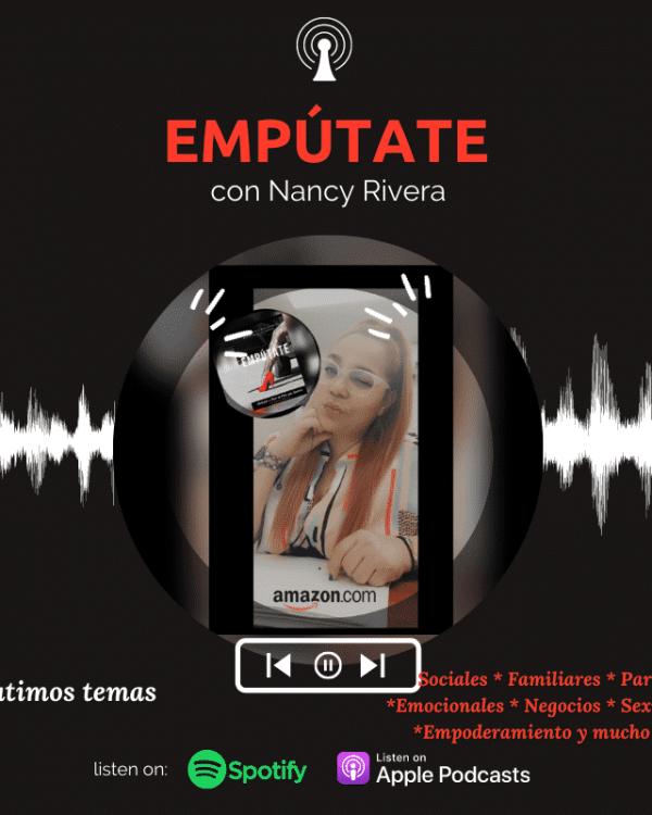Podcast Emputate con Nancy Rivera (6)
